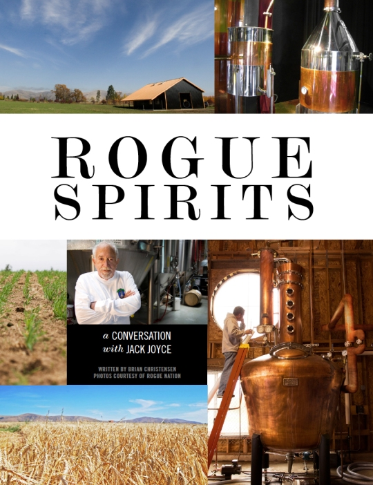 rogue spirits, artisan spirits magazine, rogue ales, rogue beer, craft beer, craft spirits, jack joyce, john maier